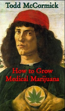 How to Grow Medical Marijuana free ebook download